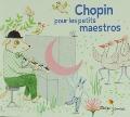 Bekijk details van Chopin pour les petits maestros