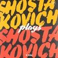 Bekijk details van Shostakovich plays Shostakovich