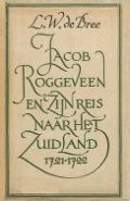 Bekijk details van Jacob Roggeveen en zijn reis naar het Zuidland