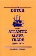 Bekijk details van The Dutch in the Atlantic slave trade, 1600-1815