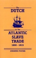 Bekijk details van The Dutch in the Atlantic slave trade, 1600-1815
