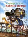 Bekijk details van De verborgen schat van kapitein Sladrop