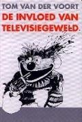 Bekijk details van De invloed van televisiegeweld