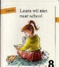 Bekijk details van Laura wil niet naar school
