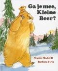 Bekijk details van Ga je mee, Kleine Beer?