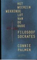 Bekijk details van Het weerzinwekkende lot van de oude filosoof Socrates