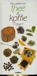 Bekijk details van De wereld van thee & koffie