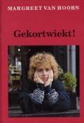 Bekijk details van Gekortwiekt!