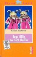 Bekijk details van Erge Ellie en nare Nellie