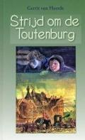 Bekijk details van Strijd om de Toutenburg