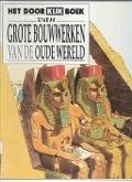 Bekijk details van Het doorkijkboek van grote bouwwerken van de Oude Wereld