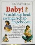 Bekijk details van Baby! Vruchtbaarheid, zwangerschap en geboorte