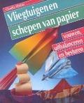 Bekijk details van Vliegtuigen en schepen van papier