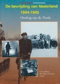 Bekijk details van De bevrijding van Nederland 1944-1945