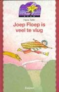Bekijk details van Joep Floep is veel te vlug