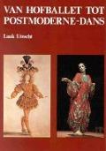 Bekijk details van Van hofballet tot postmoderne-dans