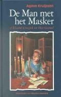 Bekijk details van De man met het masker, of Elsabe Cruijck en het gevoel/ Agave Kruijssen