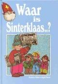 Bekijk details van Waar is Sinterklaas..?