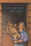 Bekijk details van Ik wil een prins met paard