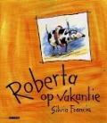 Bekijk details van Roberta op vakantie