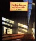 Bekijk details van Hedendaagse architectuur in België