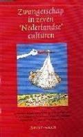 Bekijk details van Zwangerschap in zeven 'Nederlandse' culturen