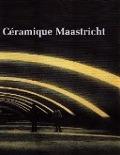 Bekijk details van Céramique Maastricht