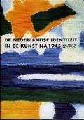 Bekijk details van De Nederlandse identiteit in de kunst na 1945