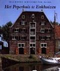 Bekijk details van Het Peperhuis te Enkhuizen