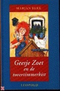 Bekijk details van Geesje Zoet en de tovertimmerkist