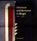 Bekijk details van Abstracte schilderkunst in België, 1920-1970
