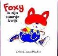 Bekijk details van Foxy is zijn staartje kwijt