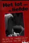 Bekijk details van Het lot van de liefde en nog 24 romantische verhalen uit 10 jaar Yes