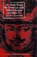 Bekijk details van Tsaar Peter de Grote en zijn Amsterdamse vrienden