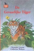 Bekijk details van De gevaarlijke tijger
