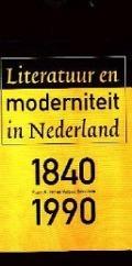 Bekijk details van Literatuur en moderniteit in Nederland 1840-1990