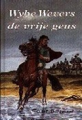 Bekijk details van Wybe Wevers, de vrije geus