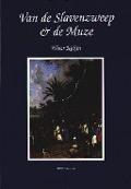 Bekijk details van Van de slavenzweep en de muze