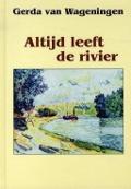 Bekijk details van Altijd leeft de rivier