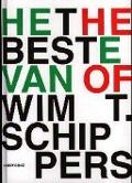 Bekijk details van Het beste van Wim T. Schippers