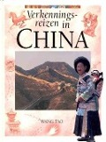 Bekijk details van Verkenningsreizen in China