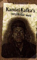 Bekijk details van Kamiel Kafka's nog niet verzamelde werk