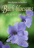 Bekijk details van Bach-bloesems als sleutel tot de ziel