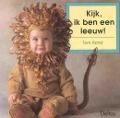 Bekijk details van Kijk, ik ben een leeuw!