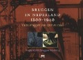 Bekijk details van Bruggen in Nederland 1800-1940; I