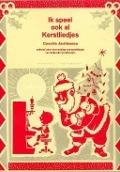Bekijk details van Ik speel ook al kerstliedjes