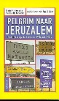 Bekijk details van Pelgrim naar Jeruzalem