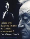 Bekijk details van Cees Nooteboom: Ik had wel duizend levens en ik nam er maar één!