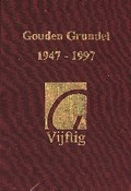 Bekijk details van Gouden Grundel 1947-1997