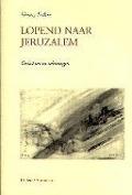 Bekijk details van Lopend naar Jeruzalem